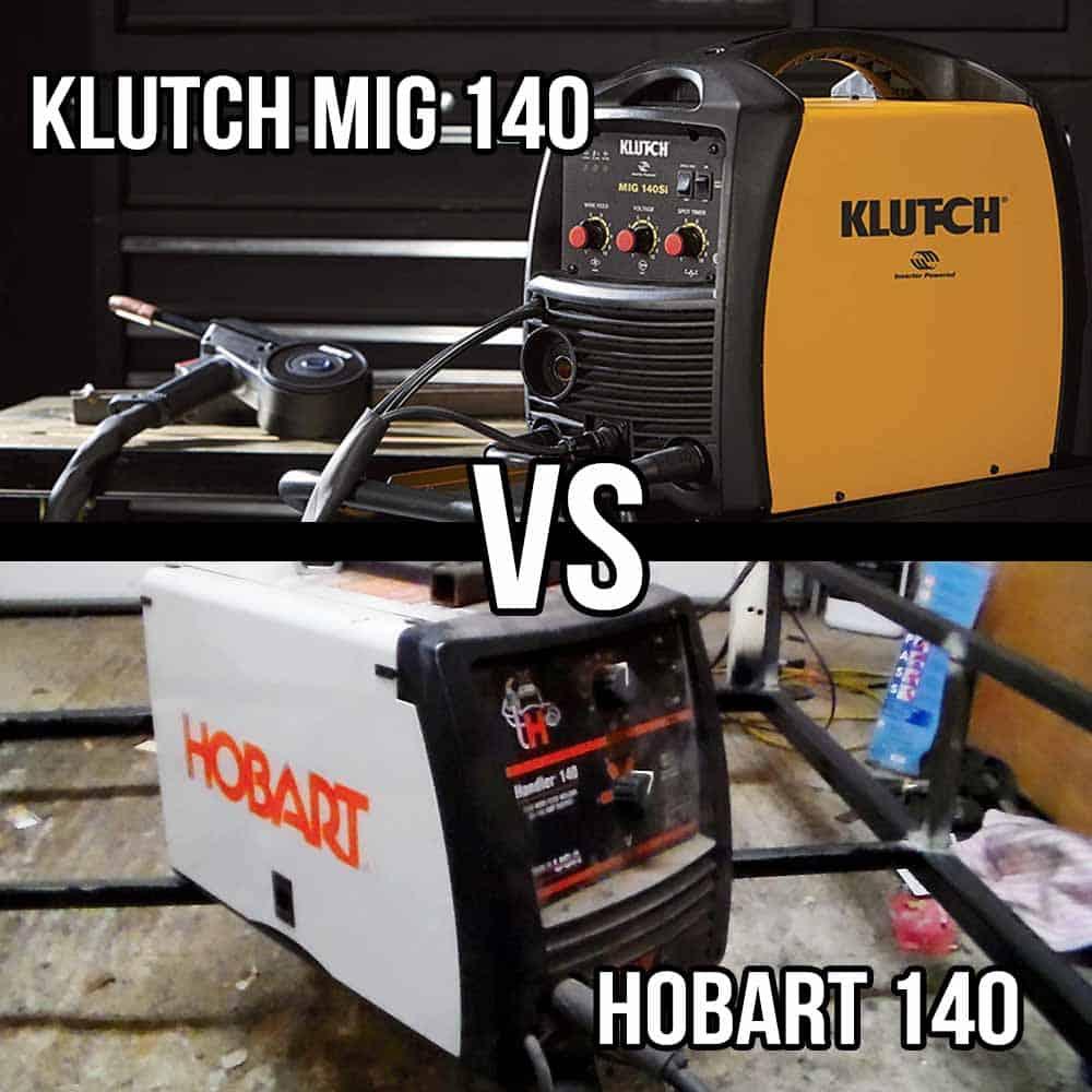 klutch 140si vs Hobart 140 Handler