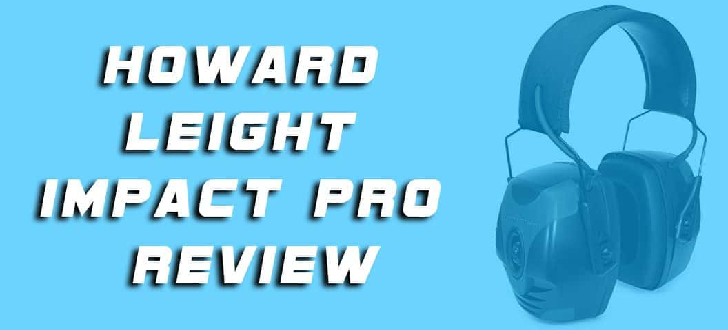 Howard Leight Impact Pro