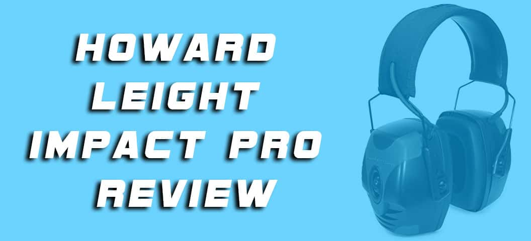 Howard Leight Impact Pro