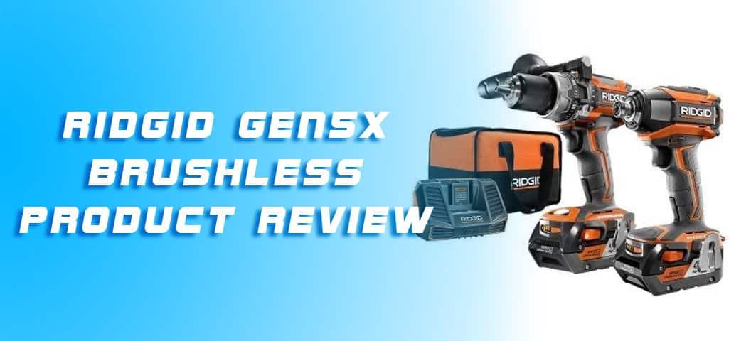 Ridgid Gen5x Brushless