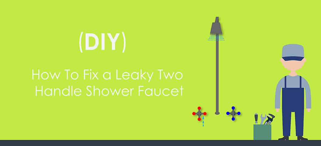 How to fix a 2 handle shower faucet