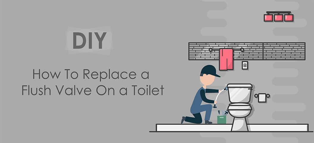 How To Replace A Flush Valve On A Toilet