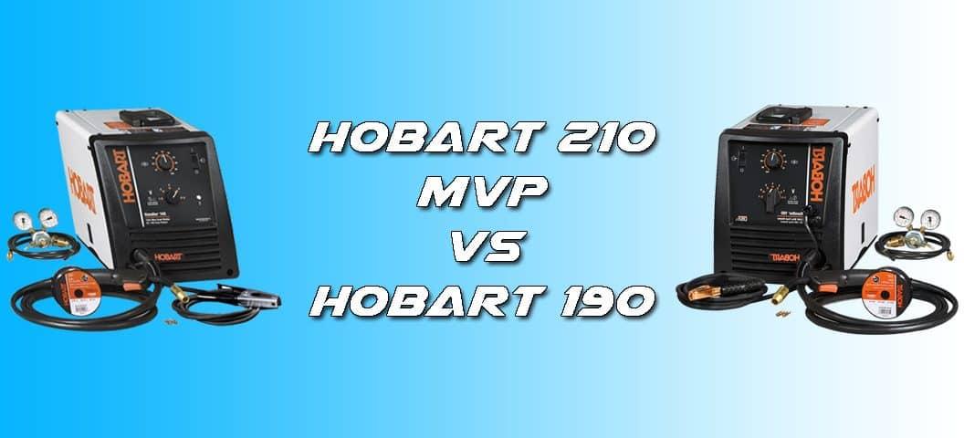 Hobart 210 mvp Comparison Hobart 190