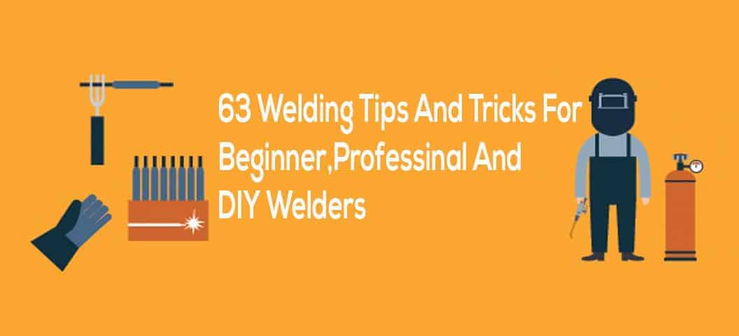 welding tips and tricks for welders