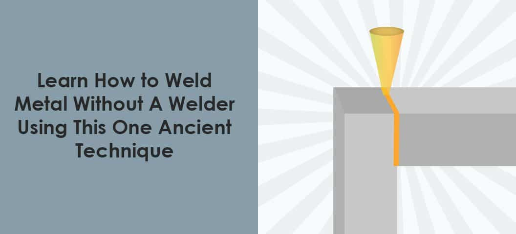 how to weld without a welder