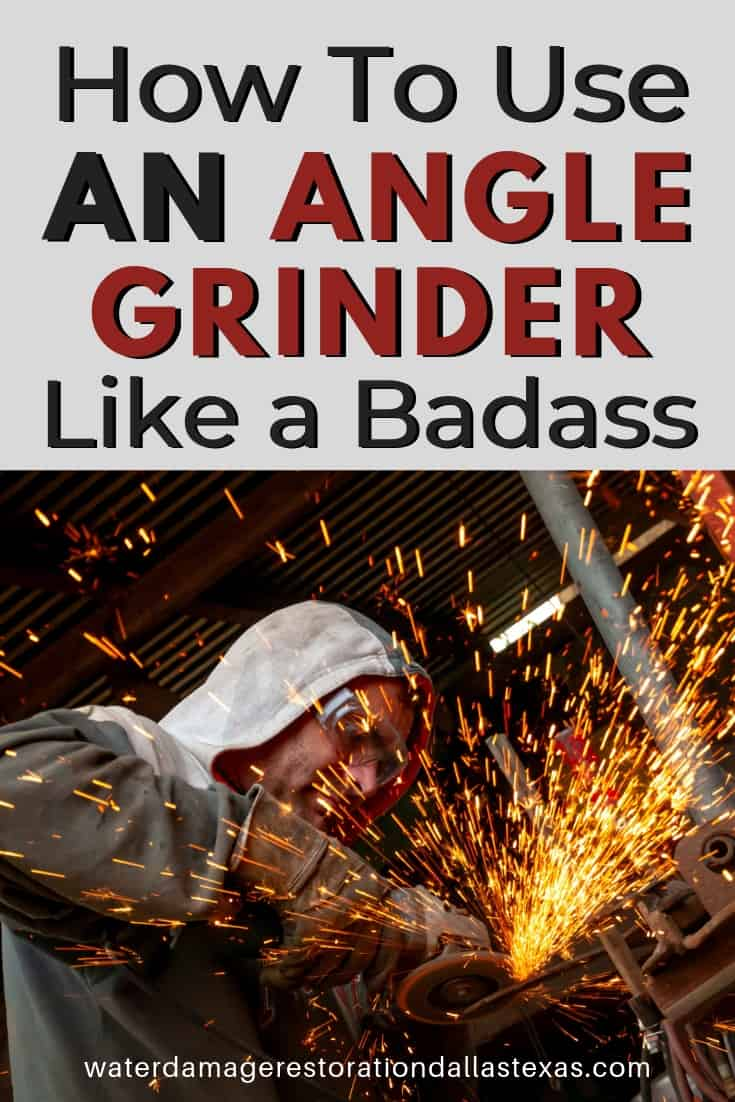 a person who is grinding. And the througout the post it will discuss the importance of being bad ass while you use your angle grinder. It also discuss the different angle grinder attachment and its security measurements.