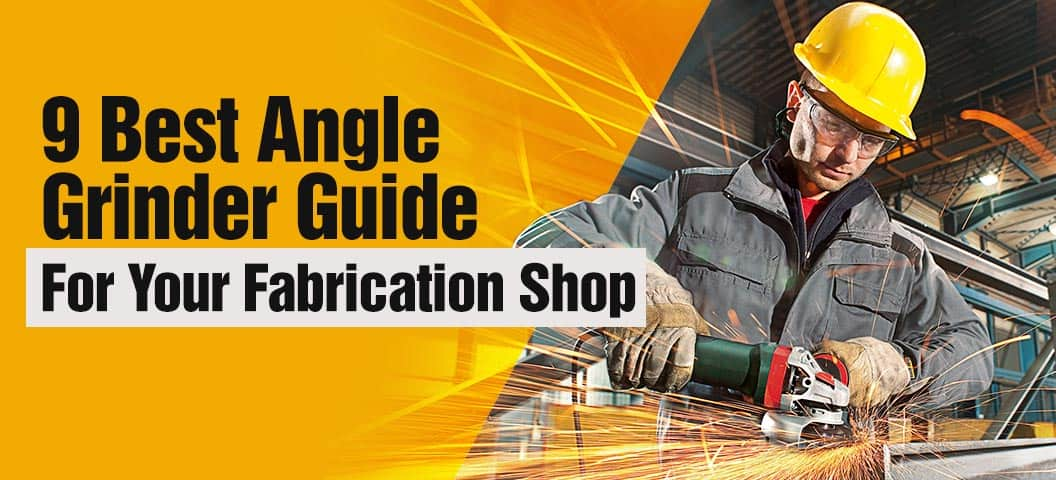 best angle grinder for fab shop