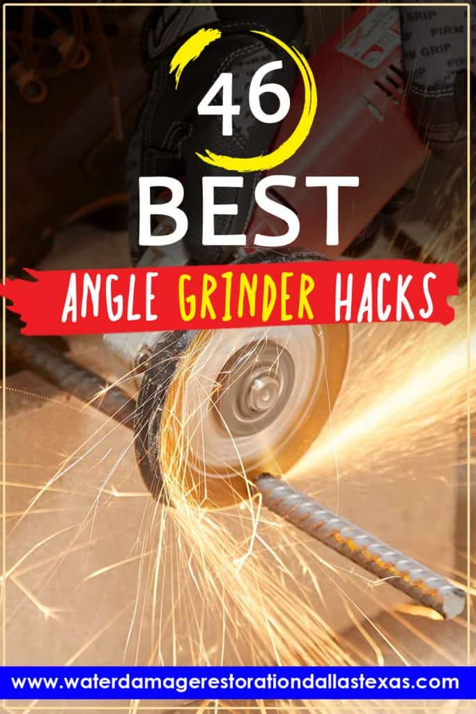 the image is to use on pinterest to show the post that it has a list of the best angle grinder hacks out there